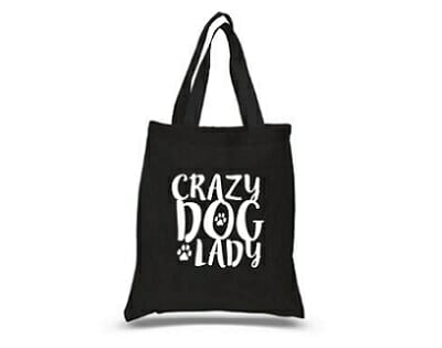 Crazy dog lady tote