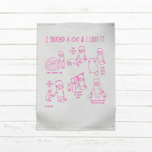 I touched a cat and I liked it - tea towel